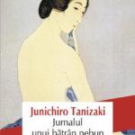 Jurnalul unui bătrân nebun, de Junichiro Tanizaki