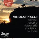 Vindem Pixeli: povești despre fotografie și cățărat în India   cu Cris Voinea și Andrei Mosloc