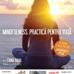PSIHOatelier: Mindfulness. Practică pentru viață, cu Crina Radu, mindfulness trainer