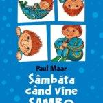 Cărți pentru copii: Sâmbăta când vine Sambo, de Paul Maar